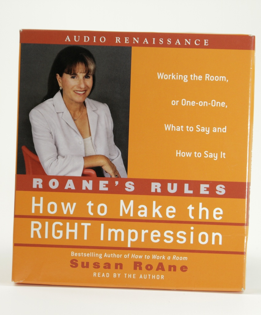 RoAnes Rules -How To Make The Right Impression - Susan Roane