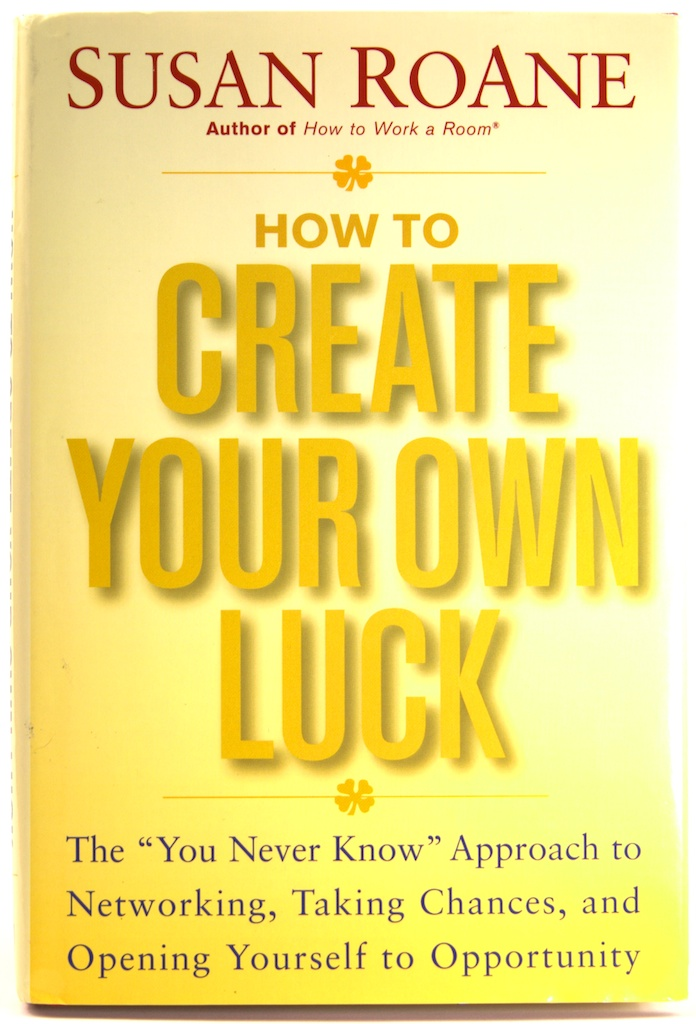 Create Your Own Luck