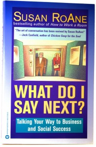What Do I Say Next - Susan RoAne