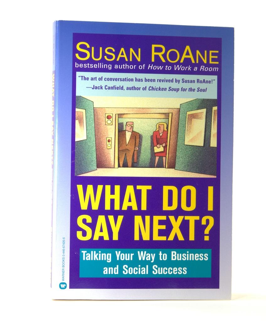 What Do I Say Next - Susan RoAne