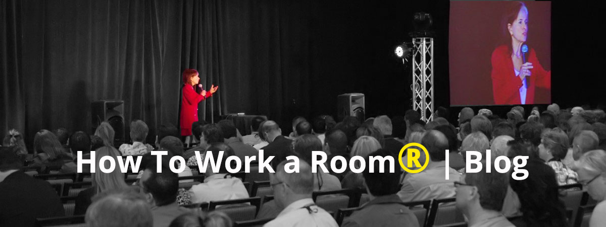 How To Work A Room Blog